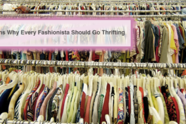 Why Every Fashionista Should Go Thrifting